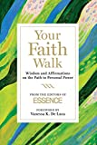 Your Faith Walk: Wisdom and Affirmations on the Path to Personal Power