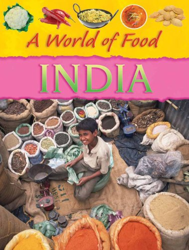Read Online India (A World of Food) ebook
