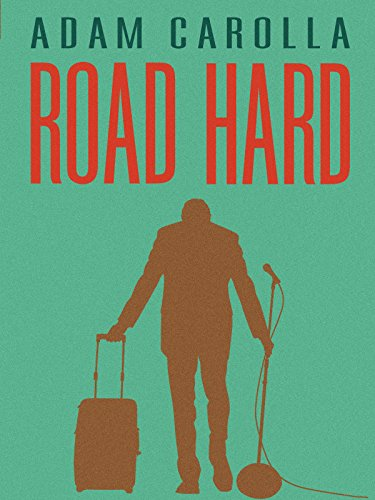 Road Hard (Best Adam Carolla Podcast)