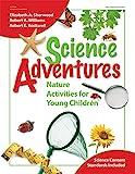 Science Adventures: Nature Activities for Young Children