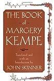 The Book of Margery Kempe, John Skinner, 0385490372