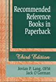 Recommended Reference Books in Paperback, Jovian P. Lang and Jack M. Gorman, 1563085836