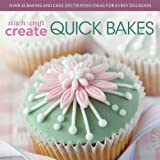 Stitch, Craft, Create Quick Bakes, Various Contributors, 1446303969