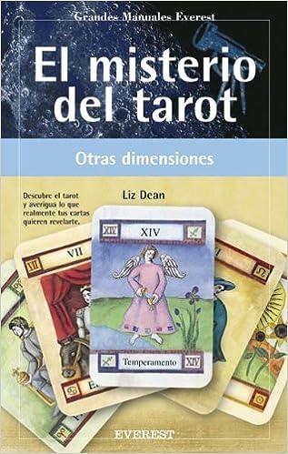 El misterio del Tarot. Descubre el Tarot y averigua lo que ...