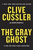 img - for The Gray Ghost (A Sam and Remi Fargo Adventure) book / textbook / text book