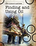 Finding and Using Oil, John Coad, 1432918354