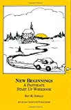img - for New Beginnings: A Pastorate Start Up Workbook book / textbook / text book