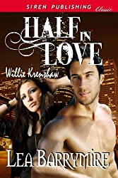 Half in Love [Willie Krenshaw] (Siren Publishing Classic)