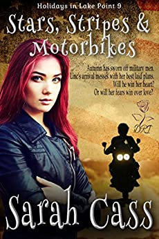 Stars, Stripes & Motorbikes (Holidays in Lake Point 9) by [Cass, Sarah]