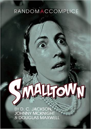 Book Smalltown (Oberon Modern Plays) by Douglas Maxwell (2011-10-18)