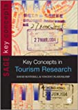 Key Concepts in Tourism Research, Botterill, David and Platenkamp, Vincent, 1848601743
