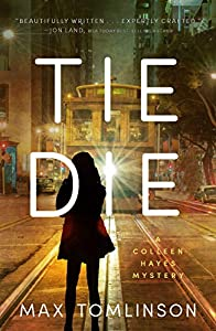 Tie Die (A Colleen Hayes Mystery Book 2)