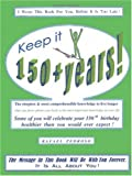 Keep It 150+ Years!, L. Rafael Pedroso, 1553955684