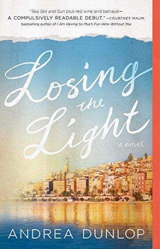 Losing the Light: A Novel - Riviera Cap Ferrat