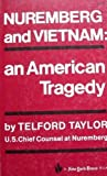 img - for Nuremberg and Vietnam: An American Tragedy book / textbook / text book