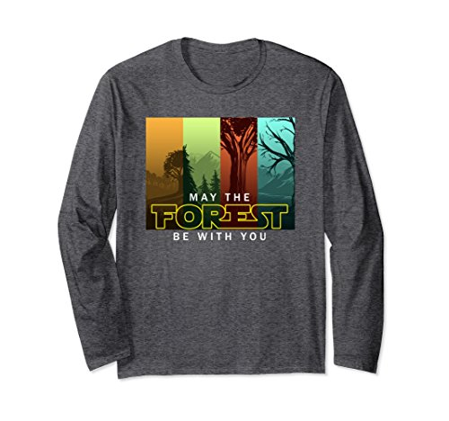 May The Forest Be With You Long Sleeve - Cool Nature Tree