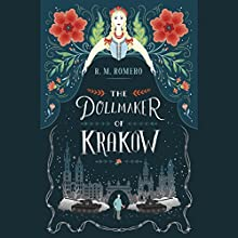 The Dollmaker of Krakow Audiobook by R. M. Romero Narrated by Abby Craden, Robert Fass