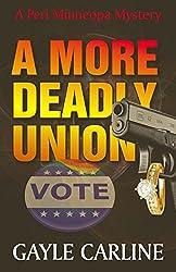 A More Deadly Union (Peri Minneopa Mysteries Book 4)