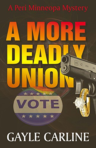 A More Deadly Union (Peri Minneopa Mysteries Book 4)