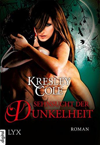 Sehnsucht der Dunkelheit (Immortals After Dark 9) (German (Immortals After Dark Book 9)