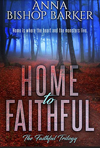 Home to faithful the faithful trilogy the faithful trilogy series home to faithful the faithful trilogy the faithful trilogy series book 2 by fandeluxe Image collections