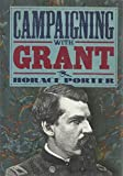 CAMPAIGNING WITH GRANT BY GENERAL HORACE PORTER