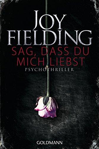 Joy Fielding Sag Dass Du Mich Liebst Ebook