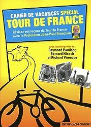 CAHIER DE VACANCES SPECIAL TOUR DE FRANCE