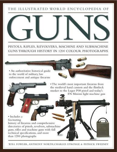 The Illustrated World Encyclopedia of Guns pdf epub