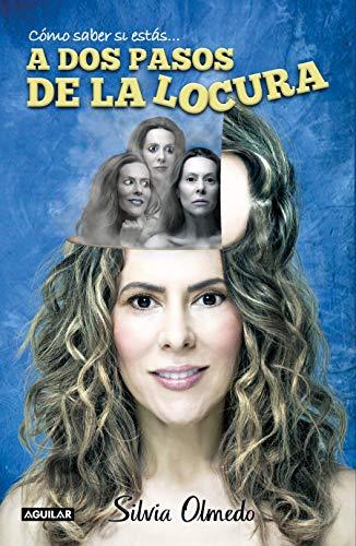 Pdf Self-Help A dos pasos de la locura / Two steps from madness (Como Saber Si Estas) (Spanish Edition)