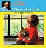 When A Pet Dies (Turtleback School & Library Binding Edition)