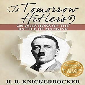 Is Tomorrow Hitler's? Audiobook