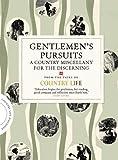 Gentlemen's Pursuits, Country Life Magazine Staff, 184983766X