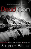 Dead Calm (A Dylan Scott Mystery Book 4)