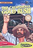 The California Gold Rush (Graphic History)