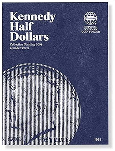 [0794819389] [9780794819385] Kennedy Half Dollars Folder Starting 2004 (Official Whitman Coin Folder) – Hardcover
