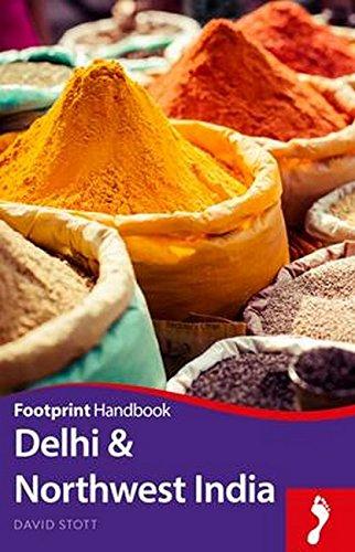 Delhi & Northwest India Handbook (Footprint - Handbooks)