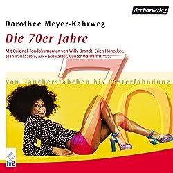 Die 70er Jahre: Von Räucherstäbchen bis Rasterfahndung (Chronik des Jahrhunderts)