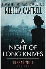 A Night of Long Knives (A Hannah Vogel novel) (Volume 2)