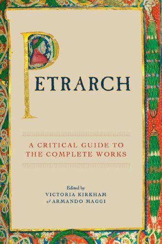 Petrarch: A Critical Guide to the Complete Works by Victoria Kirkham (2009-07-03)