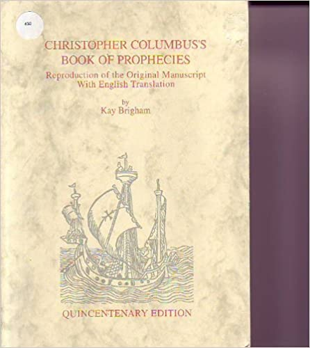 Christopher Columbus's Book of Prophecies: Reproduction of the Original Manuscript With English Translation, Columbus, Christopher