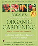 img - for Rodale's Ultimate Encyclopedia of Organic Gardening: The Indispensable Green Resource for Every Gardener book / textbook / text book