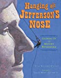 Front cover for the book Hanging Off Jefferson's Nose: Growing Up On Mount Rushmore by Tina Nichols Coury