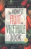 Midwest Fruit and Vegetable Book, James A. Fizzell, 1930604122
