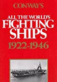 Conway's All the World's Fighting Ships, 1922-1946, Robert Gardiner, 0870219138