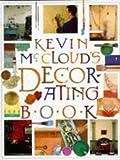 Kevin McCloud's Decorating Book