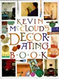 Kevin McCloud's Decorating Book