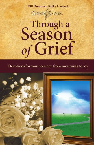 Green Card Bill - Through a Season of Grief: Devotions for Your Journey from Mourning to Joy