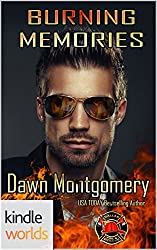 Dallas Fire & Rescue: Burning Memories (Kindle Worlds Novella)