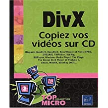 DivX: Copiez vos vidéos sur CD (Top Micro)